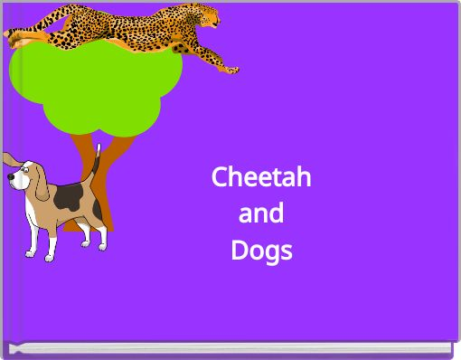 CheetahandDogs