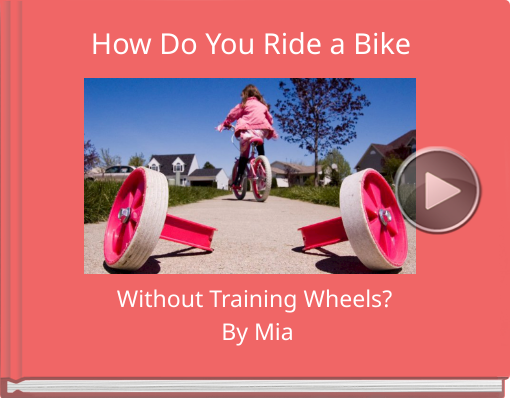 Book titled 'How Do You Ride a Bike'