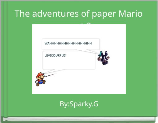 The adventures of paper Mario part 3