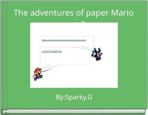 The adventures of paper Mario part 3