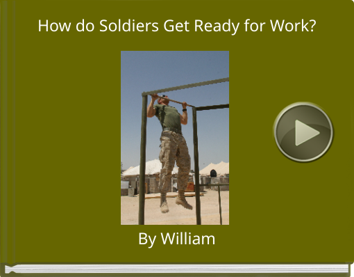 Book titled 'How do Soldiers Get Ready for Work?'