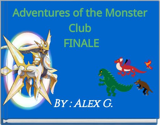 Adventures of the Monster Club FINALE
