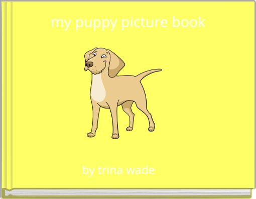 my puppy picture book