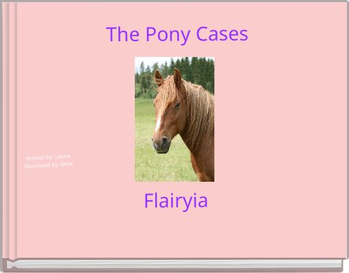 The Pony CasesFlairyia