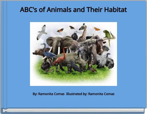 ABC's of Animals and Their Habitat