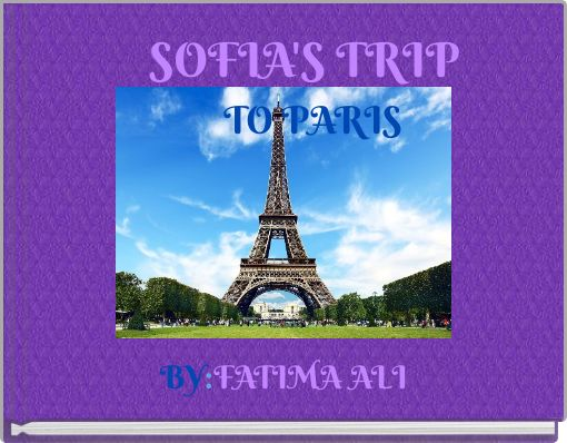 SOFIA'S    TRIP  TO      PARIS