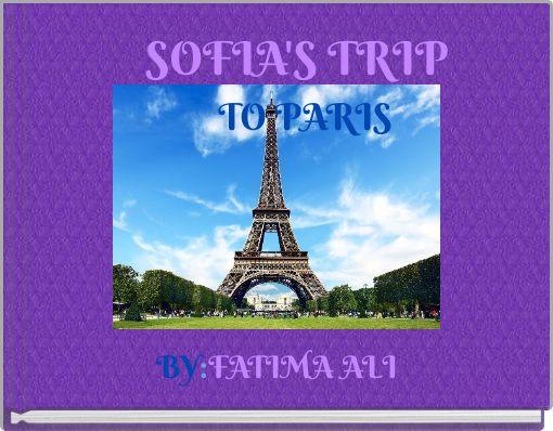 SOFIA'S    TRIP TO                PARIS