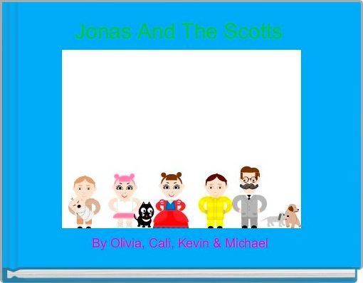 Jonas And The Scotts