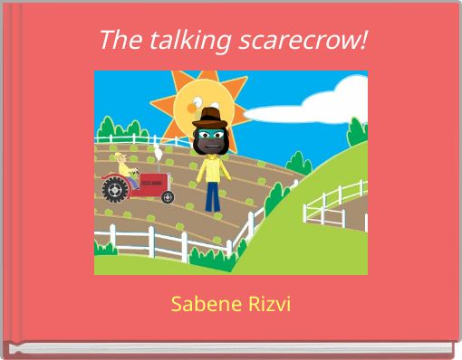 The talking scarecrow!
