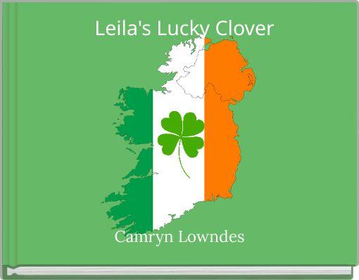 Leila's Lucky Clover