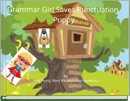 Grammar Girl Saves Punctuation Puppy