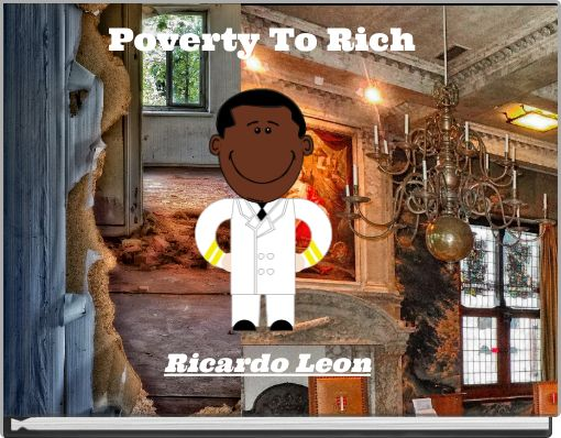 Poverty To Rich