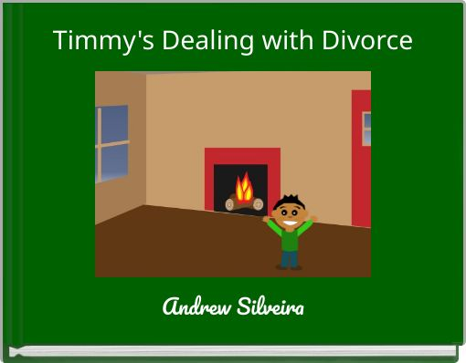 Timmy's Dealing with Divorce