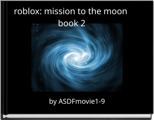 roblox: mission to the moon book 2
