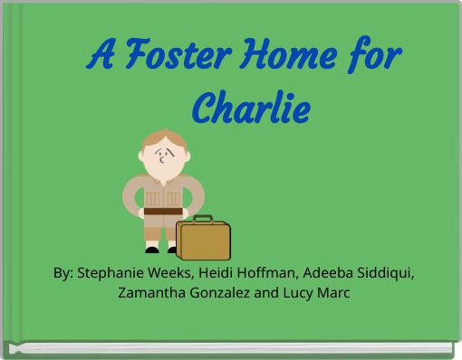 A Foster Home for Charlie