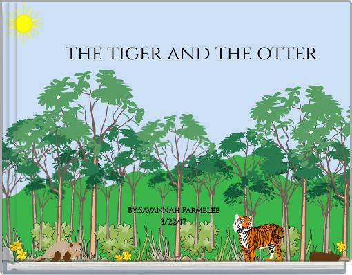 the tiger and the otter