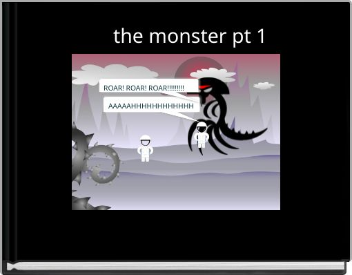 the monster pt 1