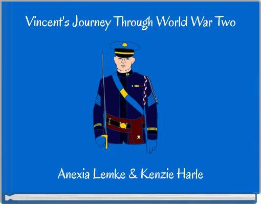 Vincent's Journey Through World War Two