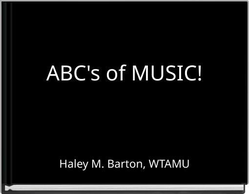 ABC's of MUSIC!