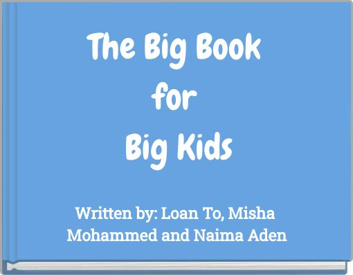 The Big Book for Big Kids