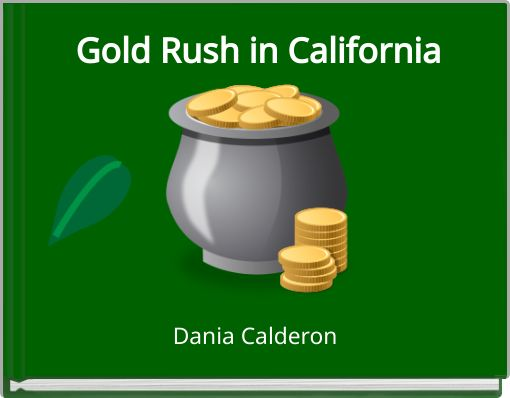 Gold Rush in California