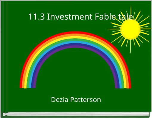 11.3 Investment Fable tale.