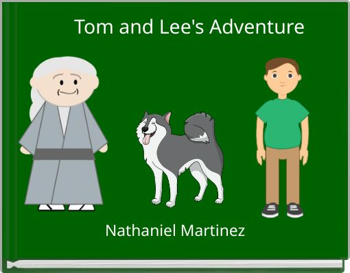 Tom and Lee's Adventure