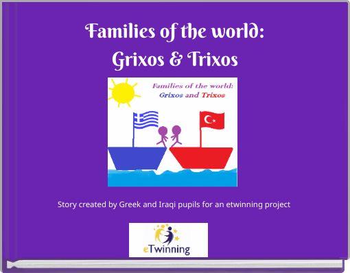 Families of the world:Grixos & Trixos