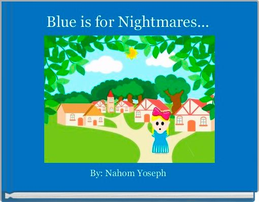 Blue is for Nightmares...