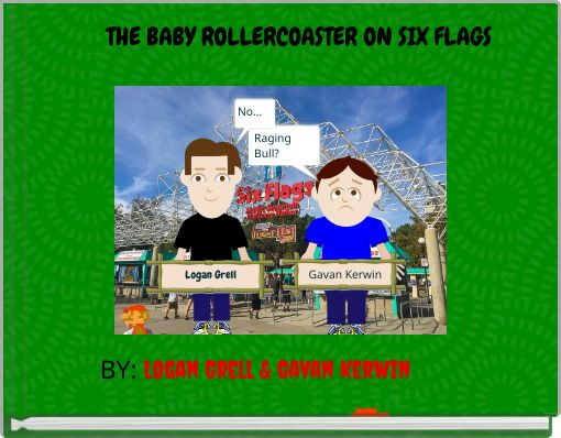 THE BABY ROLLERCOASTER ON SIX FLAGS