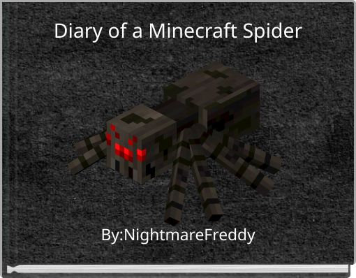 Diary of a Minecraft Spider