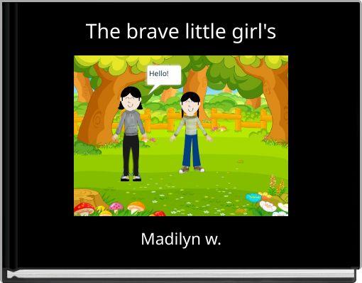 The brave little girl's