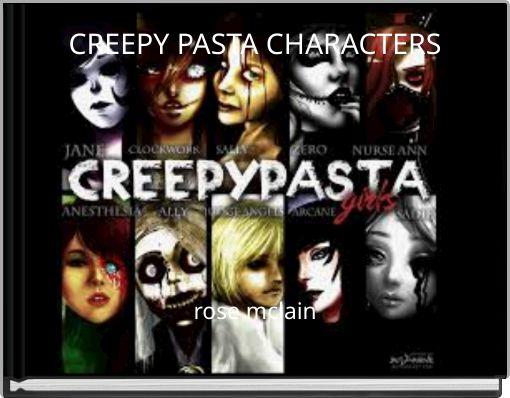 CREEPY PASTA CHARACTERS
