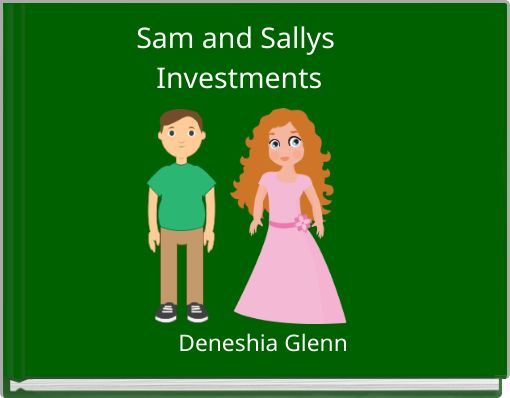 Sam and Sallys    Investments