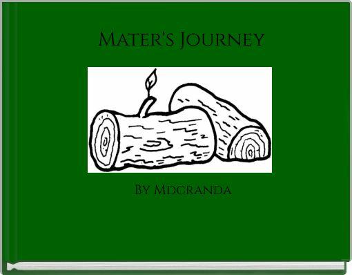 Mater's Journey