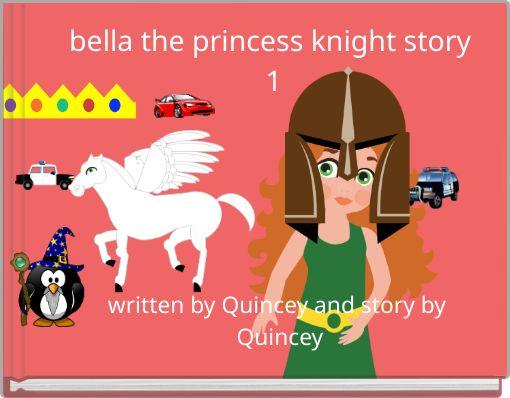 bella the princess knight story 1
