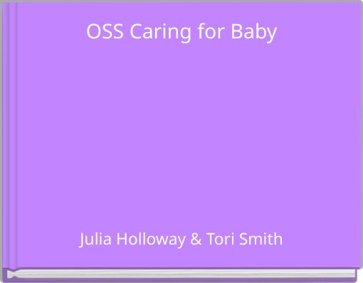OSS Caring for Baby