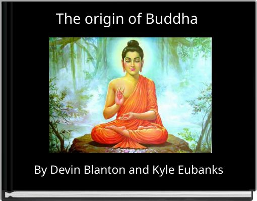 The origin of Buddha