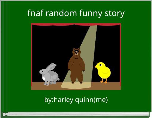 fnaf random funny story