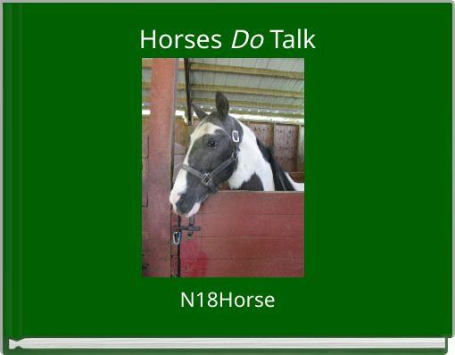 Horses Do Talk