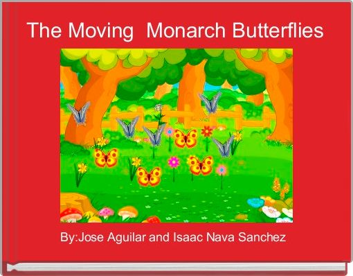 The Moving  Monarch Butterflies