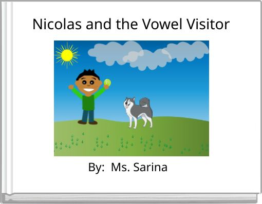 Nicolas and the Vowel Visitor