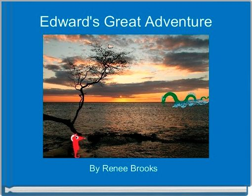 Edward's Great Adventure