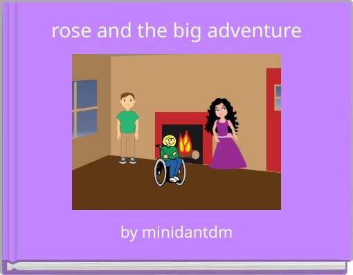 rose and the big adventure