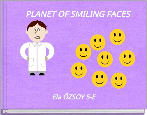PLANET OF SMILING FACES