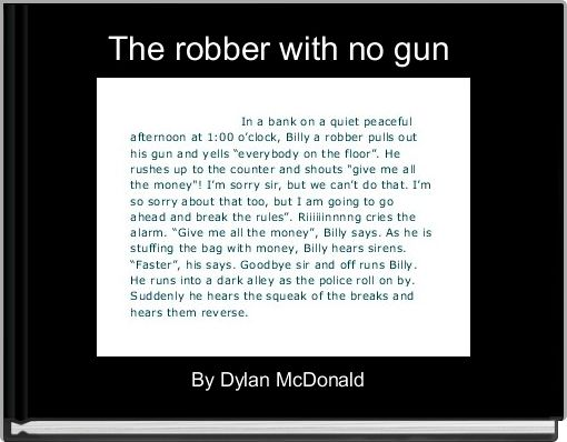 The robber with no gun