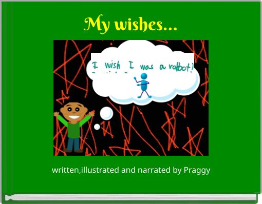 My wishes...