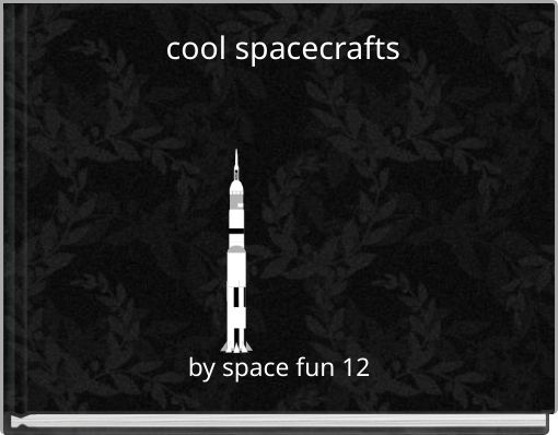 cool spacecrafts