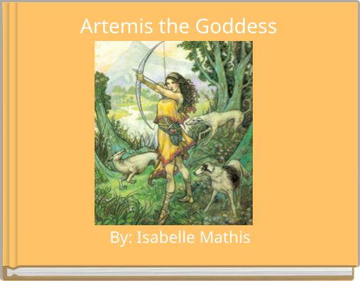 Artemis the Goddess