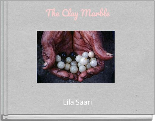 Quot The Clay Marble Quot Free Books Amp Children S Stories Online